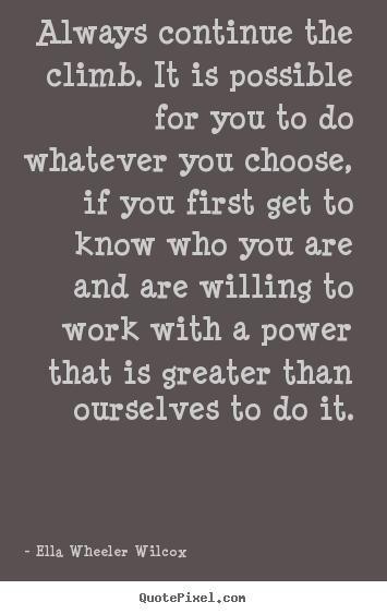 Ella Wheeler Wilcox's quote