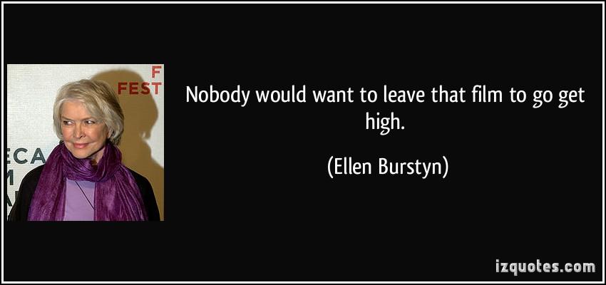 Ellen Burstyn's quote #1
