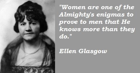 Ellen Glasgow's quote #2