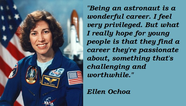 Ellen Ochoa's quotes, famous and not much - Sualci Quotes
