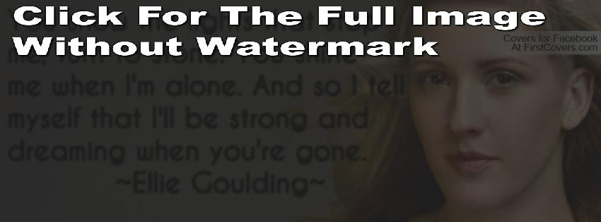 Ellie Goulding's quote #6