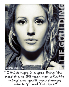 Ellie Goulding's quote #3