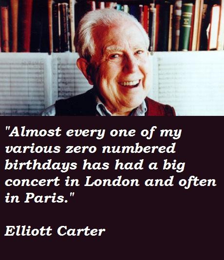 Elliott Carter's quote #2