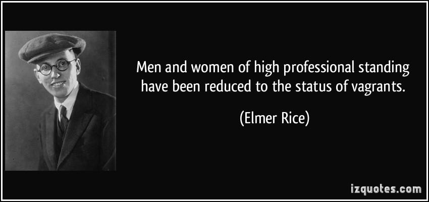 Elmer Rice's quote