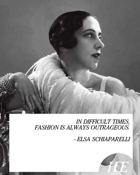 Elsa Schiaparelli's quote #1
