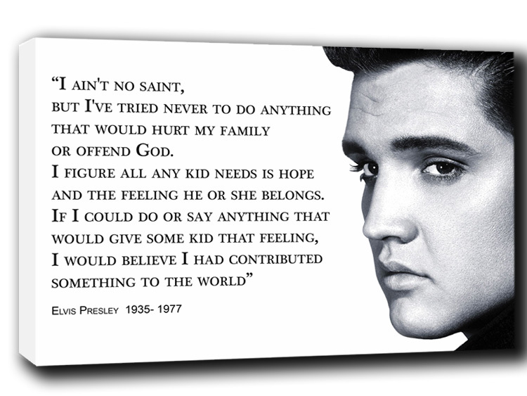 Elvis quote #2