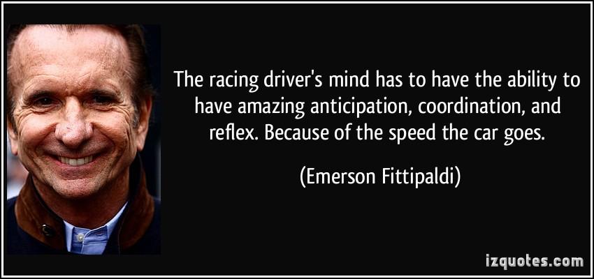 Emerson Fittipaldi's quote #8