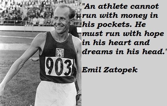 Emil Zatopek's quote #2