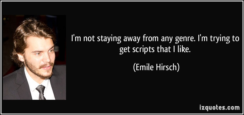 Emile Hirsch's quote #2