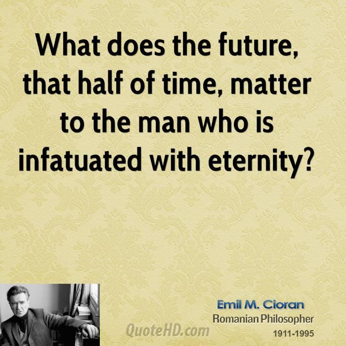 Emile M. Cioran's quote #6