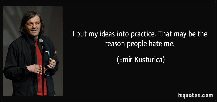 Emir Kusturica's quote #7