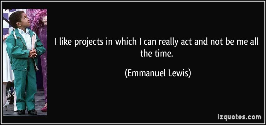 Emmanuel Lewis's quote #4