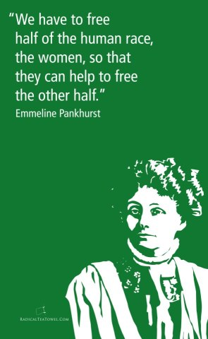 Emmeline Pankhurst's quote #5