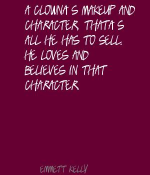 Emmett Kelly's quote