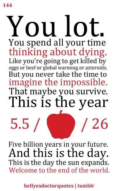 End Of The World quote #1
