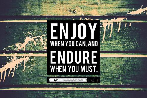 Endure quote #3