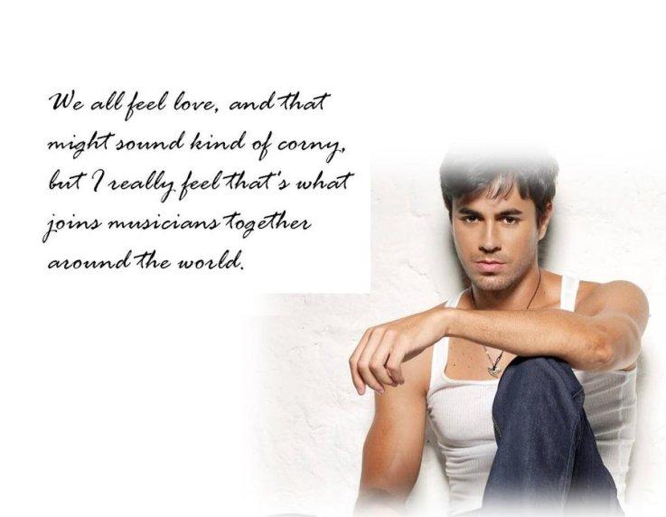 Enrique Iglesias's quote #8