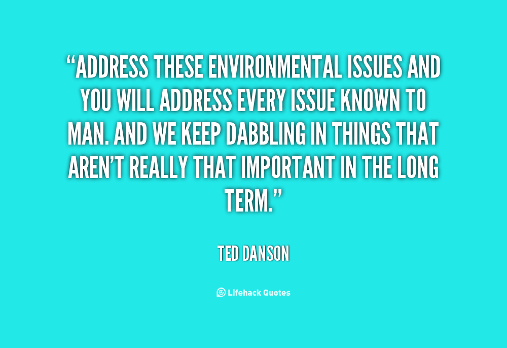 Environmental Problems quote #2