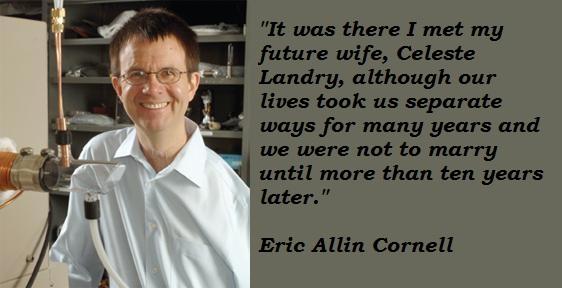 Eric Allin Cornell's quote #4