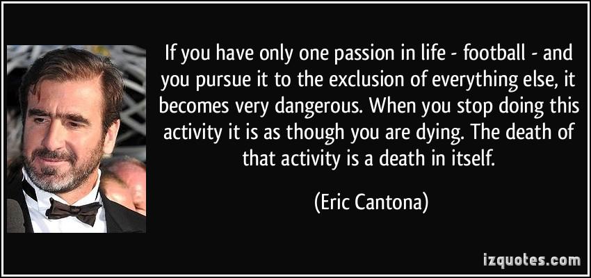 Eric Cantona's quote #2