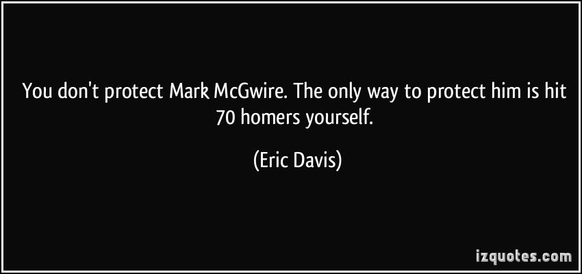 Eric Davis's quote #3