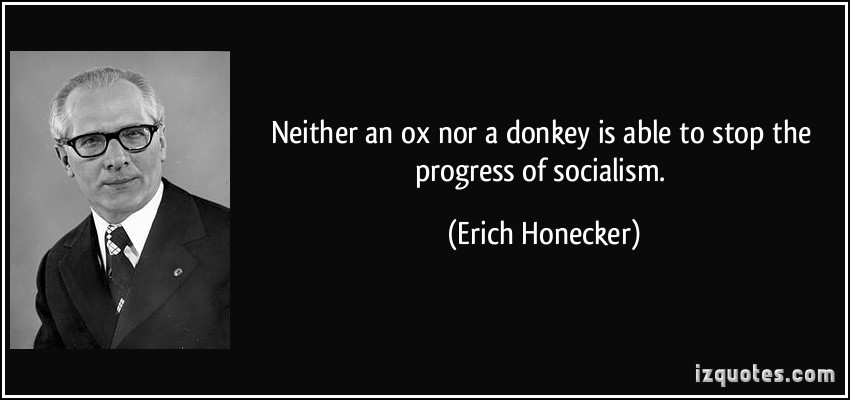 Erich Honecker's quote