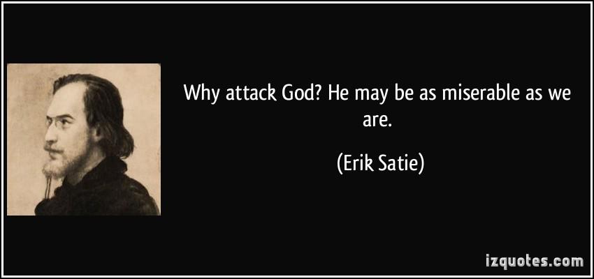Erik Satie's quote