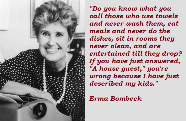 Erma Bombeck's quote #6