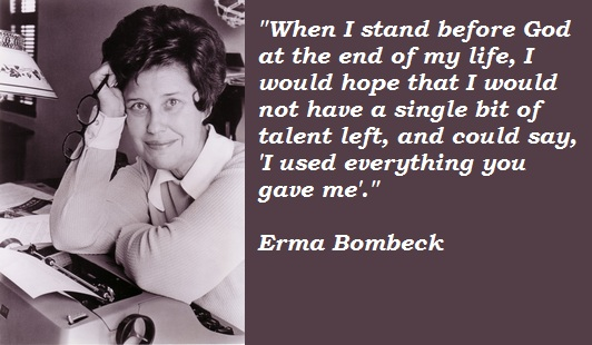 Erma Bombeck's quote #2