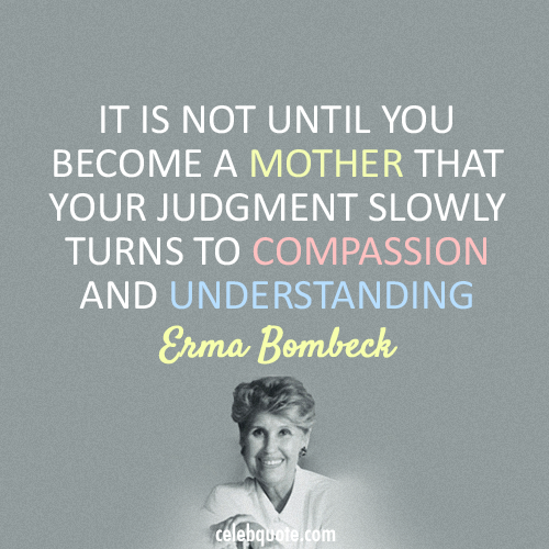 Erma Bombeck's quote #7