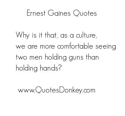 Ernest Gaines's quote #5