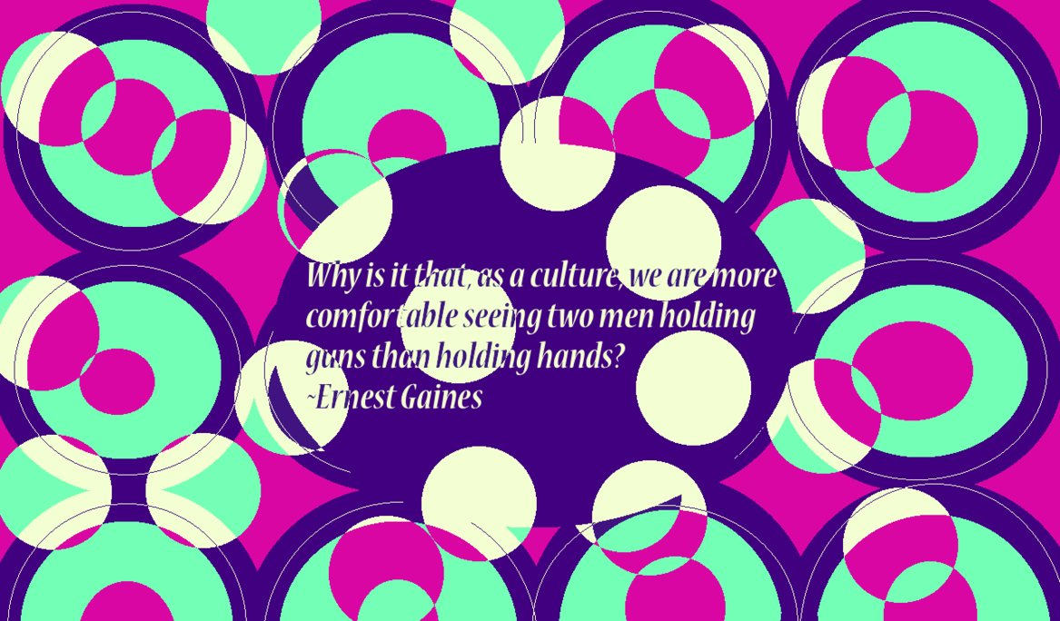 Ernest Gaines's quote #4