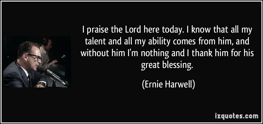 Ernie Harwell's quote #3