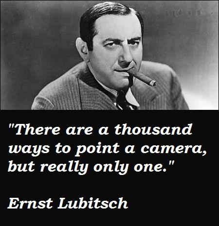 Ernst Lubitsch's quote #6