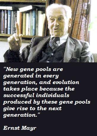 Ernst Mayr's quote #3