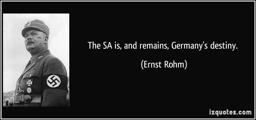 Ernst Rohm's quote #1