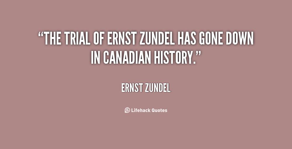 Ernst Zundel's quote #7