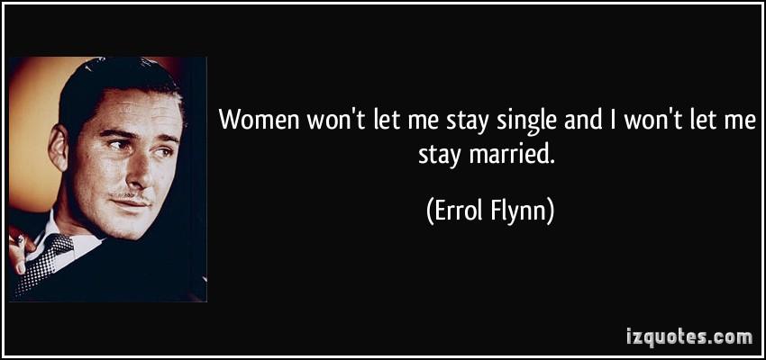 Errol Flynn's quote #3