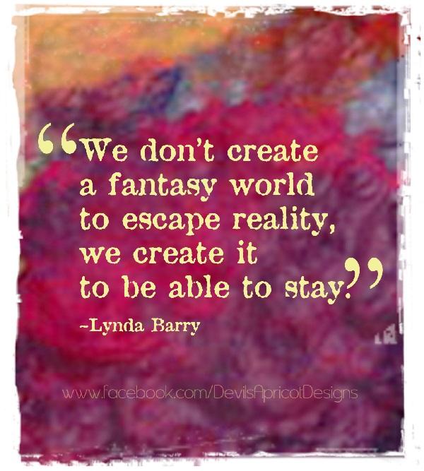 Escapism quote #3