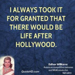 Esther Williams's quote #4