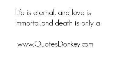 Eternal Life quote #1