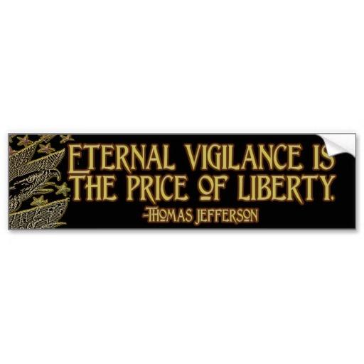 Eternal Vigilance quote #2