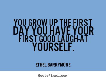 Ethel Barrymore's quote #1