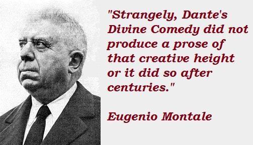 Eugenio Montale's quote #1