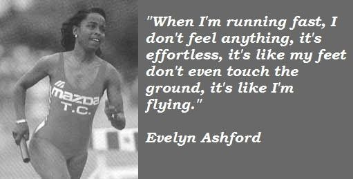 Evelyn Ashford's quote #5