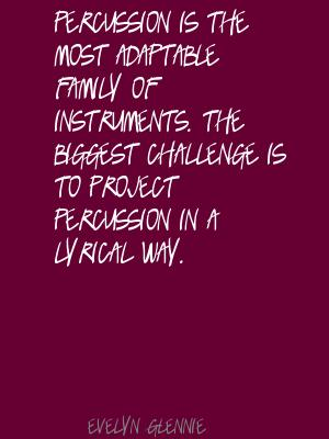 Evelyn Glennie's quote #7