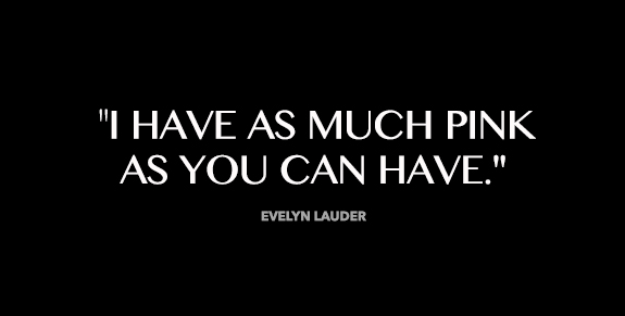 Evelyn Lauder's quote #4