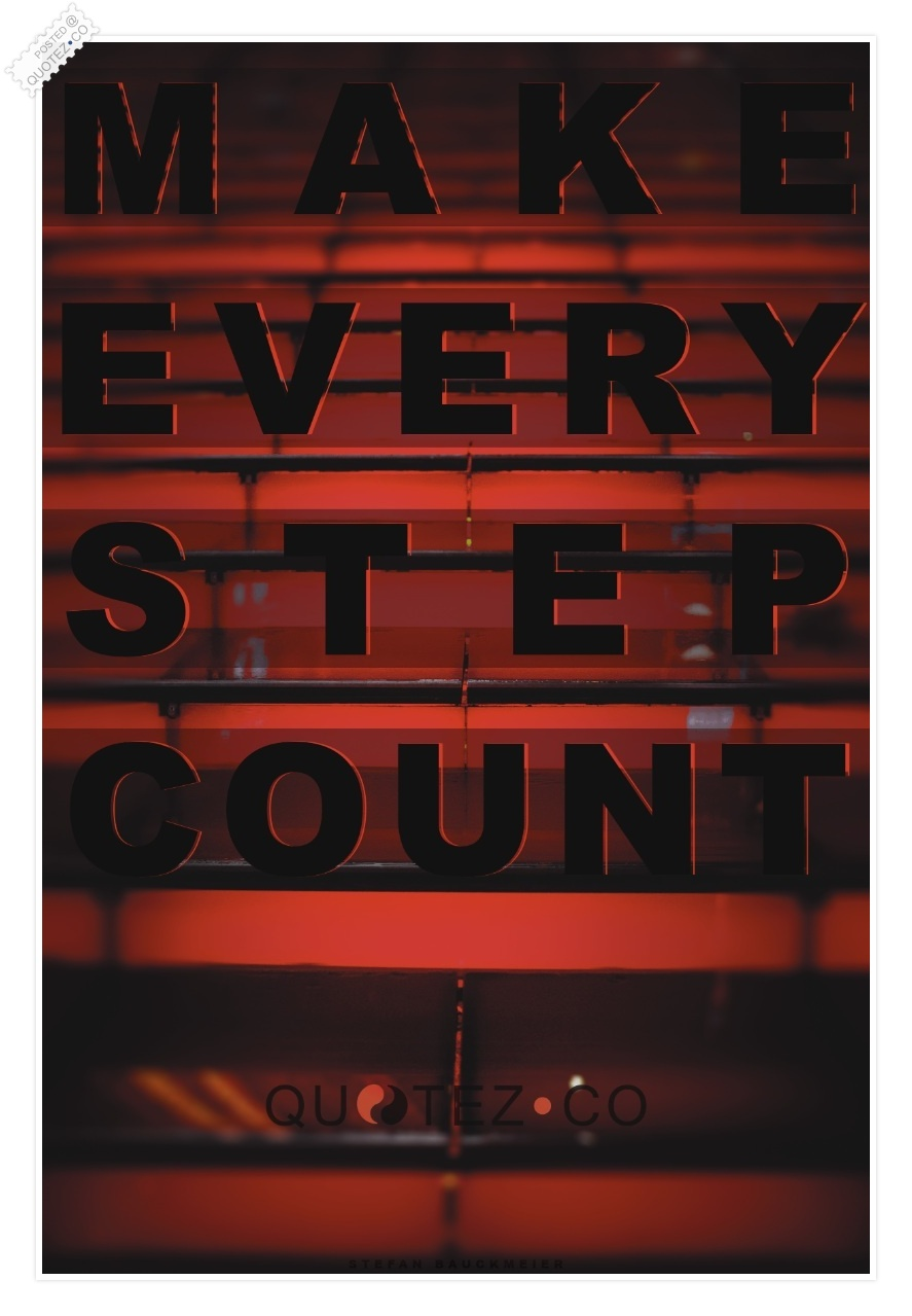 Every Step quote #1