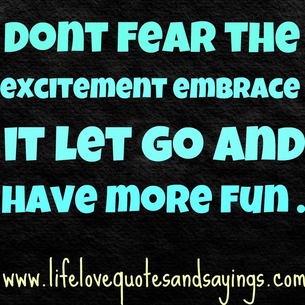 Excitement quote #4