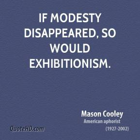 Exhibitionism quote #2